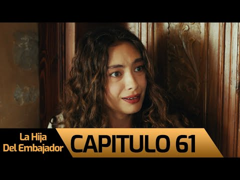 La Hija Del Embajador   Sefirin Kızı Capitulo 61 (Audio Español)