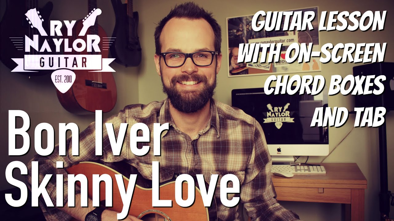 Skinny love guitar lesson bon iver acoustic guitar tutorial skinny love guitar lesson bon iver acoustic guitar tutorial hexwebz Gallery