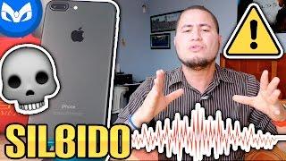 DEFECTO iPHONE 7 Y iPHONE 7 PLUS SILBIDO DE LA MUERTE