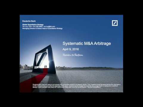 """Systematic M&A Arbitrage"" by Yin Luo"