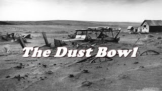 History Brief: the Dust Bowl