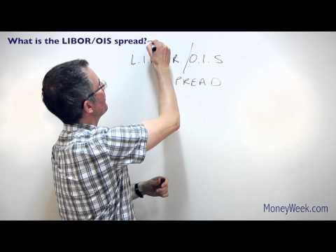What Is The LIBOR / OIS Spread? - MoneyWeek Investment Tutorials