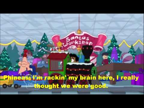 Phineas and Ferb Christmas Vacation!-Where Did We Go Wrong? Lyrics(HD)
