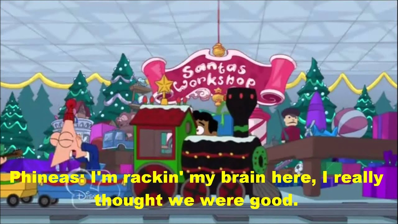 Phineas and Ferb Christmas Vacation!-Where Did We Go Wrong? Lyrics ...