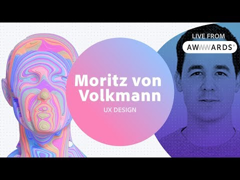 Live from AWWWARDS with Moritz von Volkmann