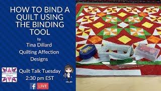 Quilt Talk Tuesday, Episode 24: Binding a Quilt
