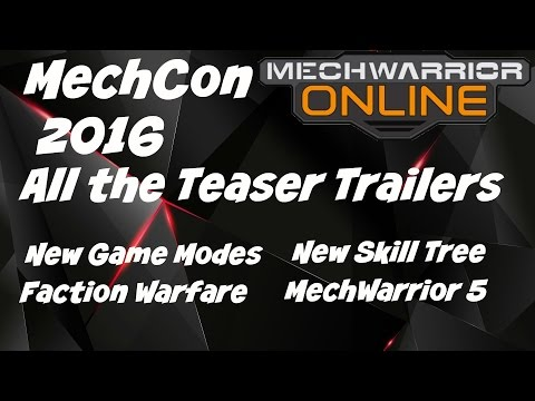 MechWarrior Online - MechCon 2016 - All Teaser Trailers & Announcement
