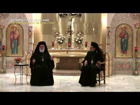 Kallistos Ware - The Inner Meaning of the Divine Liturgy