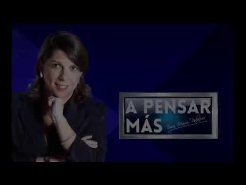 A PENSAR MÁS CON ROSA MARÍA PALACIOS 02/01/19