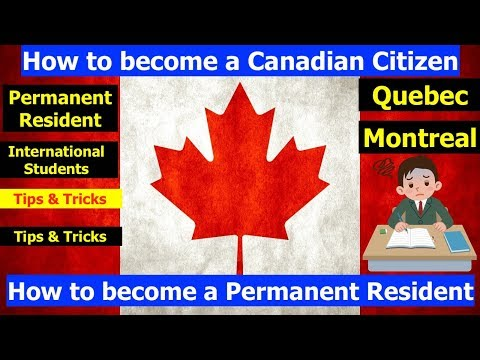 How to become a Canadian Citizen, Permanent Resident in Quebec for International Students