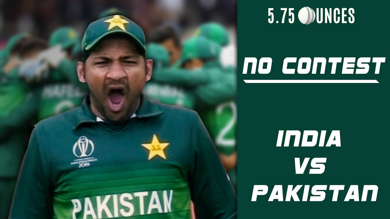 India, Pakistan and ICC Cricket World Cup's Biggest No Contest (5.75 Ounces Episode 3)