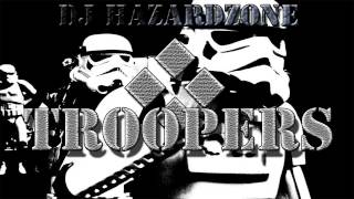 DJ Hazardzone - Troopers