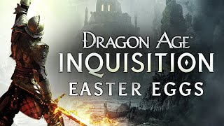 Best Easter Eggs Series - Dragon Age: Inquisition // Ep.88
