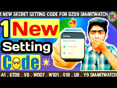 1 New Secret Setting Code For DZ09 Smartwatch | New Setting Code For A1 , V8 , Smartwatch | You Look