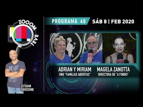Zooom Teve - Programa 48 - 8/02/2020 - ADRIAN Y MIRIAM FAMILIAS ABIERTAS + MAGELA ZANOTTA EN A FONDO