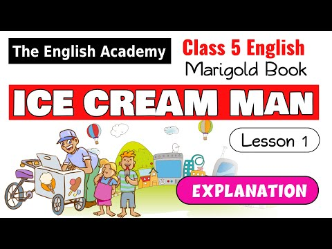 The ice-cream man - CBSE NCERT Class 5 lesson Explanation and Question Answers