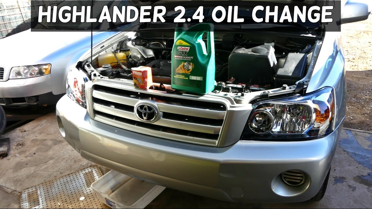 Toyota Highlander 2 4 Oil Change How To Engine