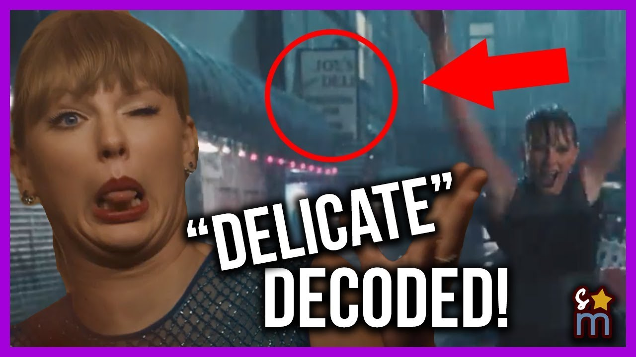 "Taylor Swift ""Delicate"" Music Video DECODED! Meaning, Easter Eggs, Hidden Messages #1"