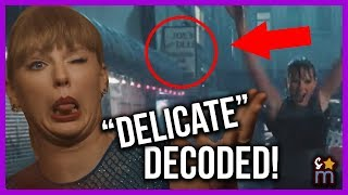 "Taylor Swift ""Delicate"" Music Video DECODED! Meaning, Easter Eggs, Hidden Messages Video"
