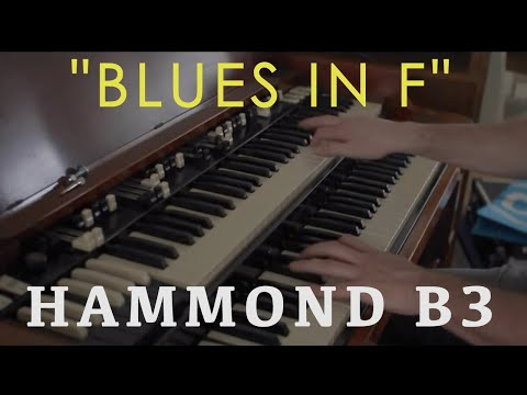 My daily (jazz)blues Routine (hammond B3) - Blues in F