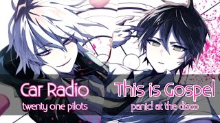 Nightcore - This Is Gospel x Car Radio (Switching Vocals) [Collab Link]