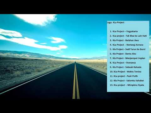 KLa Project - Ada 13 Lagu Terbaik Dari KLa Project