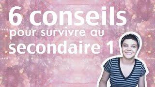 6 conseils pour survivre au secondaire 1 | Élodie