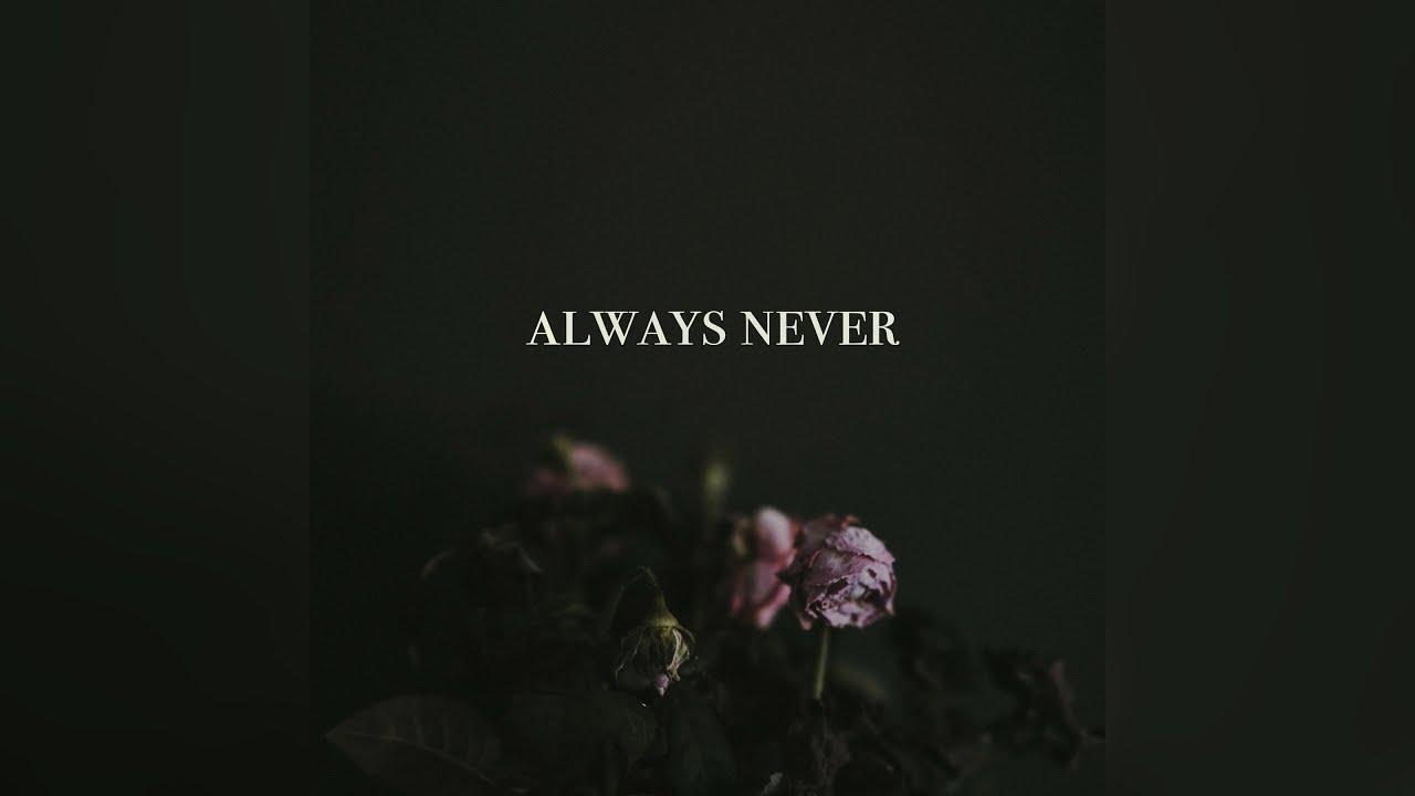 David J - Always Never (Official Audio)