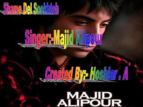 Majid Alipour - Shame Del Sookhteh