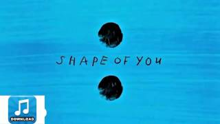 Ed Sheeran - Shape of You (HD (Download mp3 320kbps link audio High Definition)