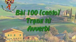Học tiếng Ý - Bài 100: Trạng từ – Hoc tieng Y ✫✫✫✫✫