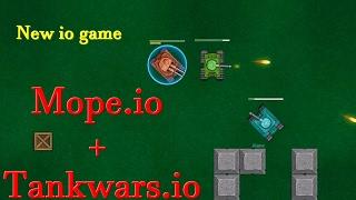 Mope.io/Deeeep.io + Tankwars.io || New io games || Bist.io