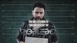 """Robledo – """"Dreams Deceive"""" – Official Audio"""