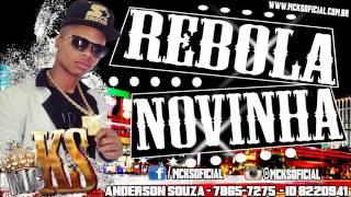 Mc KS - Rebola Novinha - Lançamento 2014 ( Dj Marcelinho )