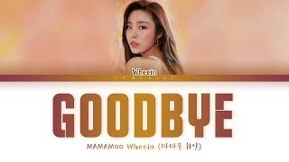 Cover images WHEEIN (MAMAMOO) - Goodbye (휘인 - 헤어지자) (Prod. Jung Key(정키)) [Color Coded Lyrics/Han/Rom/Eng/가사]