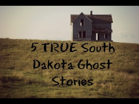 5 TRUE South Dakota Ghost Stories