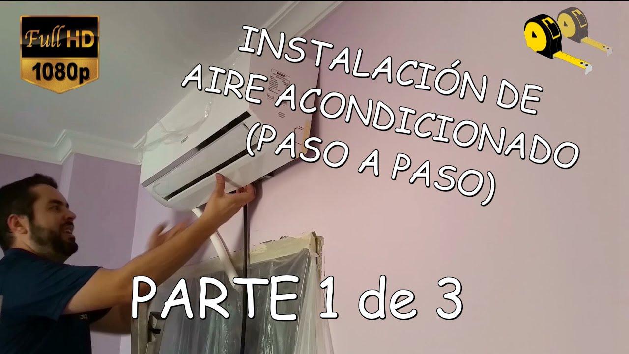 COMO INSTALAR AIRE ACONDICIONADO (1 de 3) - YouTube