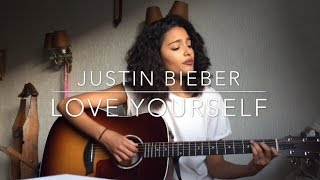 Love yourself (Cover) By Jade Turner