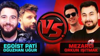 MEZARCI ORKUN IŞITMAK  VS EGOİST PATİ OĞUZHAN UĞUR COD Mobile