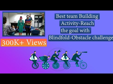 Best team building activity-Reach the goal with blindfold-obstacle challenge
