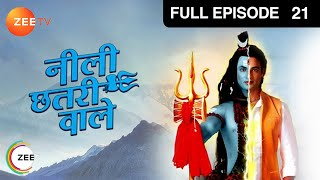 Neeli Chatri Waale - Episode 21 - November 8, 2014
