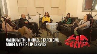 Angela Yee's Lip Service Ft. Karen Civil, Maliibu Miitch, and Michael Arceneaux