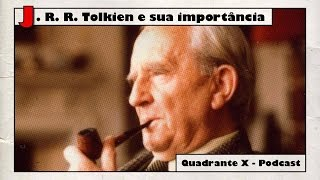 J. R. R. Tolkien e sua importância