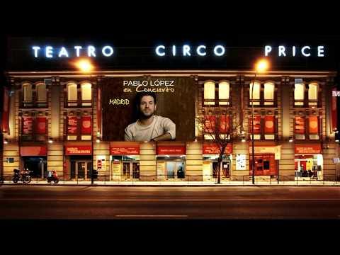 Pablo López - Concierto Teatro Circo Price Madrid