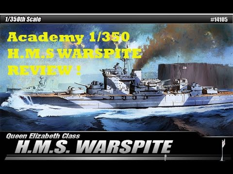 1/350 Academy H.M.S WARSPITE : REVIEW