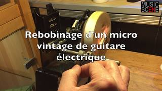 Gambar cover Rebobinage des micros vintage d'une guitare Hofner