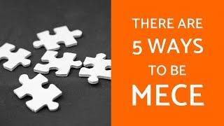 The 5 Ways T๐ Be MECE In Case Interviews