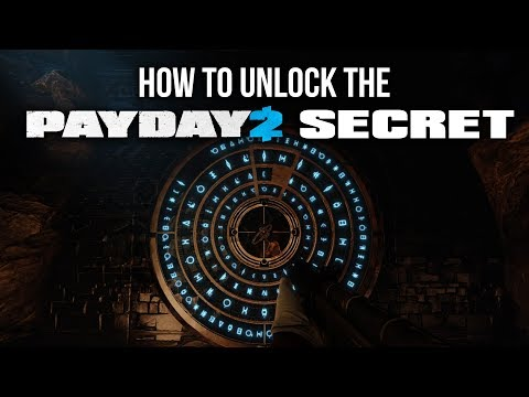 [Payday 2] How to unlock the Secret