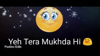 Dekh ke tujhko dil ko mere chain aata hai (whatsapp video status)