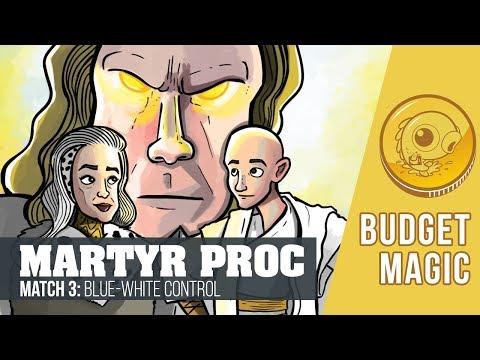 Budget Magic: Martyr Proc vs UW Control (Match 3)